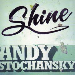 Andy Stochansky - Shine
