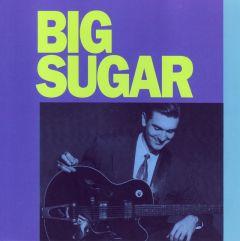 803057003129- Big Sugar - Digital [mp3]