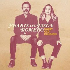 722267940003-Sweet Old Religion-Pharis and Jason Romero-Vinyl