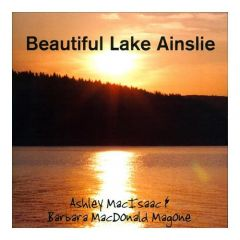 Ashley Macisaac - Beautiful Lake Ainslie
