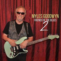 Myles Goodwyn Friends Of The Blues 2