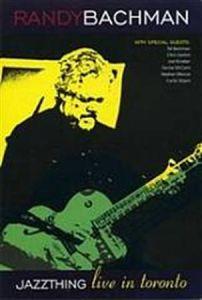 Randy Bachman - Jazz Thing Live In Toronto DVD